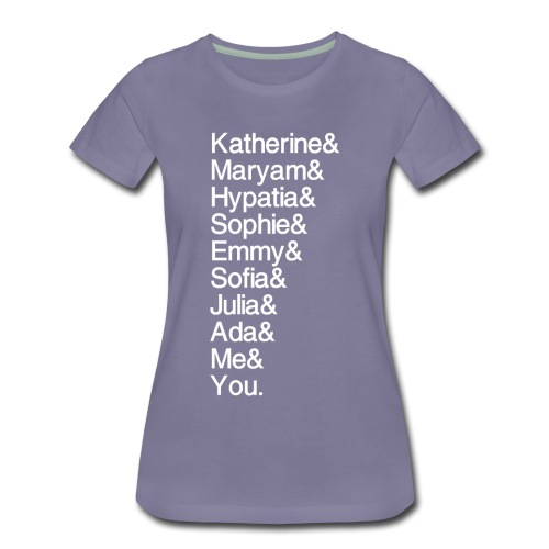 OG Math Gals and Me and You - Women's Premium T-Shirt