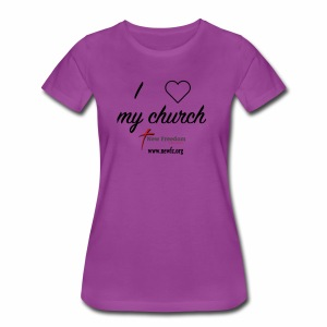 I Love My Church! - Women's Premium T-Shirt