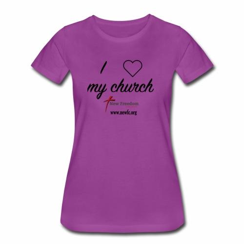 I Love My Church! - Women's Premium T-Shirt