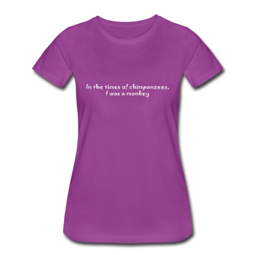 Times of chimpanzees - Women's Premium T-Shirt