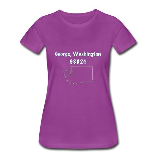 George, WA 98824 - Women's Premium T-Shirt