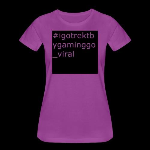 #igotrektbygaming_go_viral - Women's Premium T-Shirt