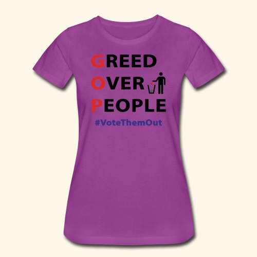 GREED OVER PEOPLE - Women's Premium T-Shirt