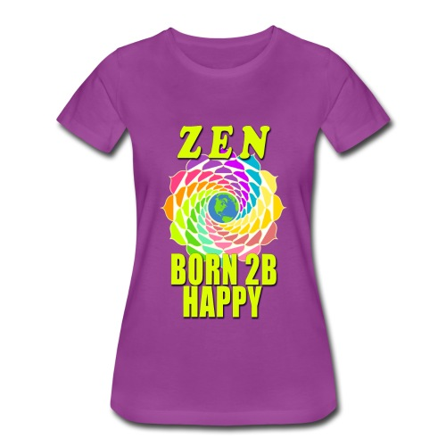 ZEN - Born To Be Happy - Women's Premium T-Shirt