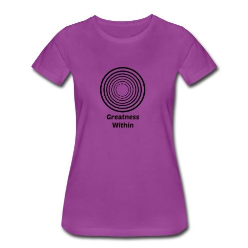 Greatness Within - Women's Premium T-Shirt