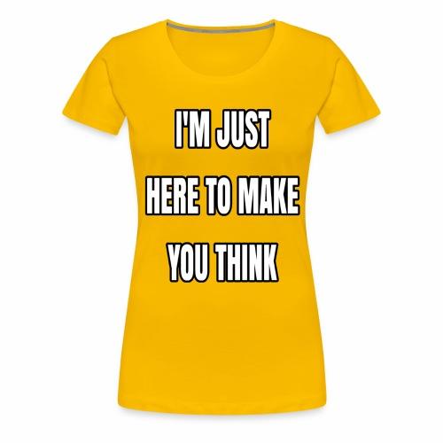 IJHTMYT (White Font) - Women's Premium T-Shirt