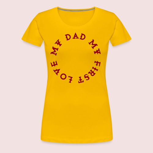 Happy Father's Day - Women's Premium T-Shirt