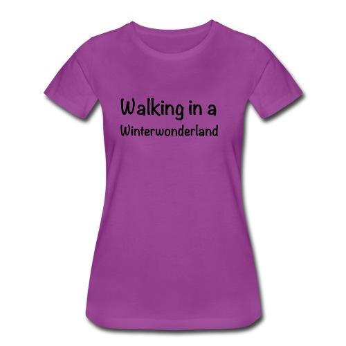 Walking in a Winterwonderland - Women's Premium T-Shirt