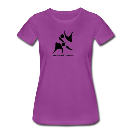 Who Is Next Please Limited Edition - Women's Premium T-Shirt