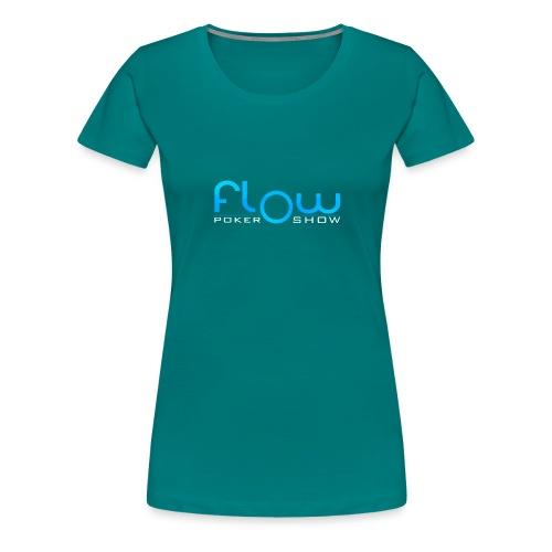 Poker Flow Show Merch - Women's Premium T-Shirt