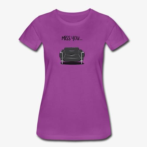 Miss You - Women's Premium T-Shirt