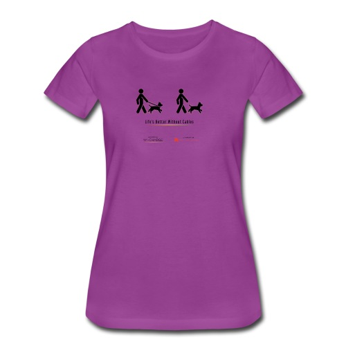 Life's better without cables : Dogs - SELF - Women's Premium T-Shirt
