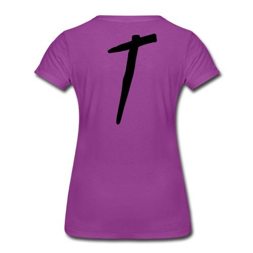 T as in LOYALTY shirt - Women's Premium T-Shirt