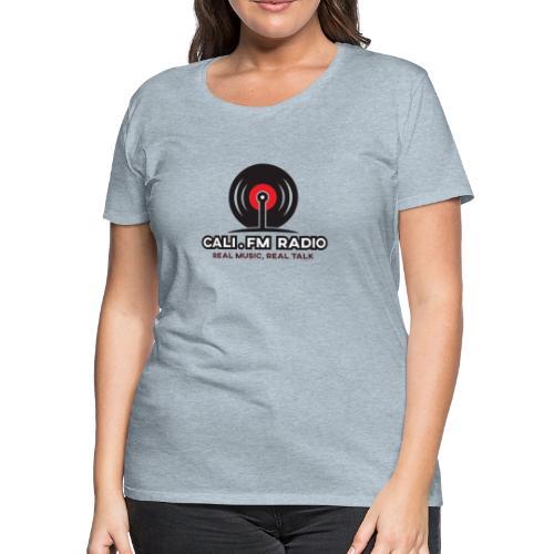 CALI.FM RADIO - Women's Premium T-Shirt