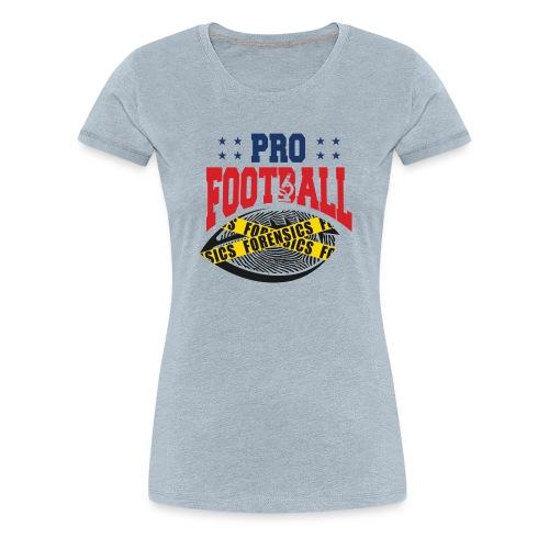 PRO FOOTBALL FORENSICS - Women's Premium T-Shirt