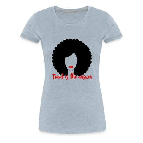 Travel Tank shirt - Women's Premium T-Shirt