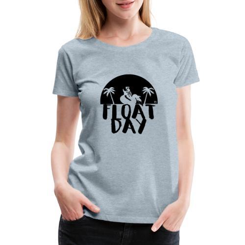 Float Day 2019 - Women's Premium T-Shirt