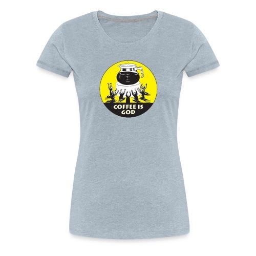 Worship Coffee Time - Women's Premium T-Shirt
