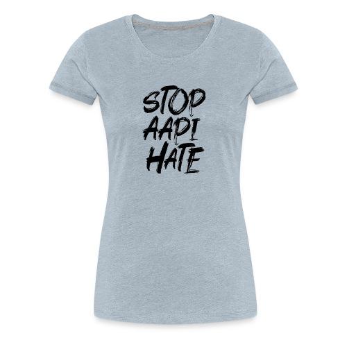 Stop Asian Hate Racist - Women's Premium T-Shirt