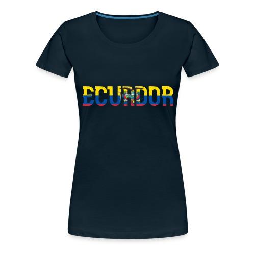 ECUADOR - Women's Premium T-Shirt