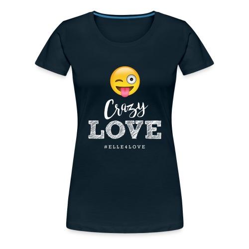 Crazy Love - Women's Premium T-Shirt