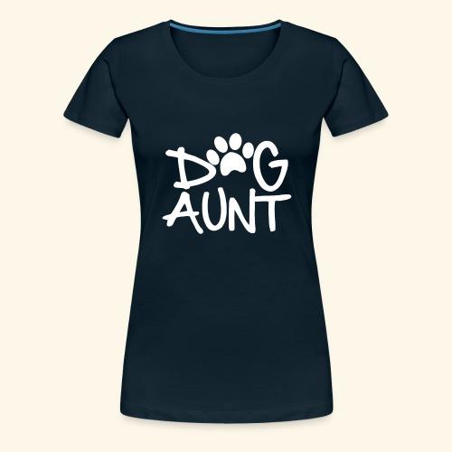 DOG AUNT - Women's Premium T-Shirt