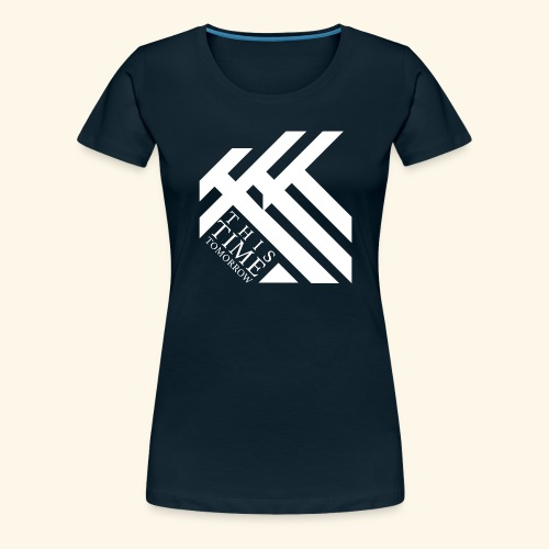 This Time Tomorrow - Women's Premium T-Shirt