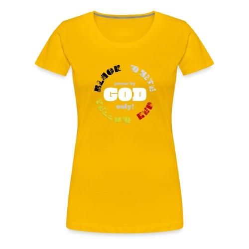 Power by GOD (Black, White, Yellow, Red) - Women's Premium T-Shirt