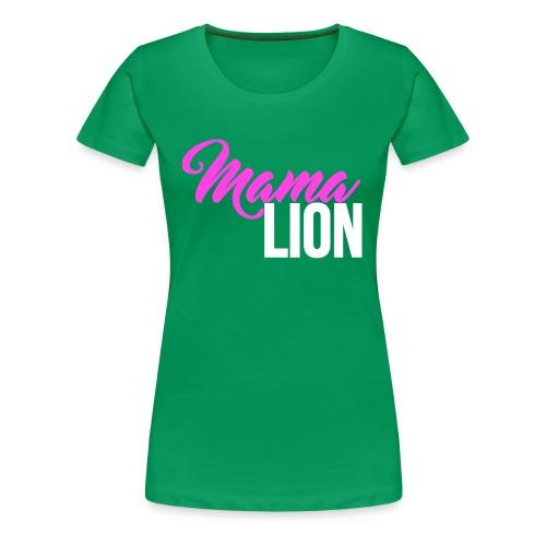 Mama Lion - Women's Premium T-Shirt