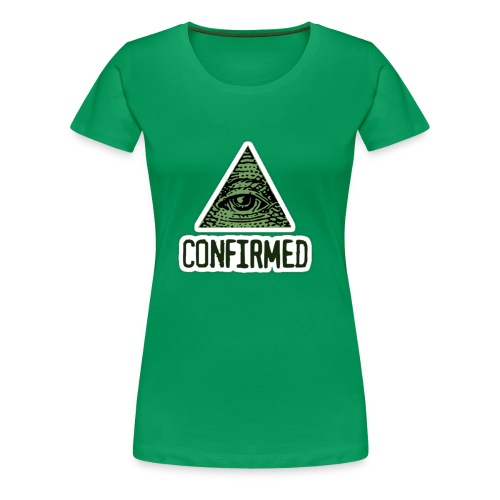 Illuminati Confiremed - Women's Premium T-Shirt