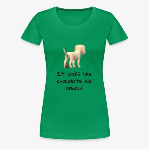 Poop or Chocolate Ice Cream? - Women's Premium T-Shirt