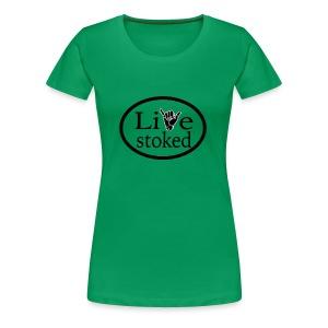 t shirt Stoked 01 - Women's Premium T-Shirt