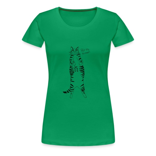 Pet me Human - Women's Premium T-Shirt