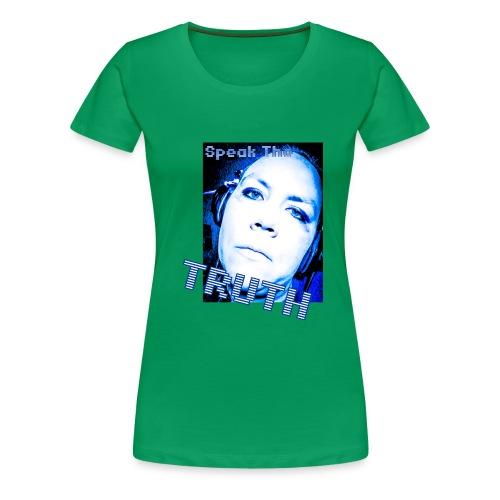 SpeakTheTruth - Women's Premium T-Shirt