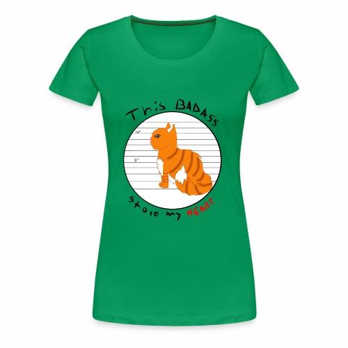 Badass kitty - Women's Premium T-Shirt