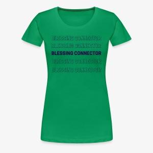 BLESSING CONNECTOR - Women's Premium T-Shirt