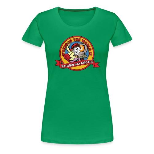Where In The World Is Satoshi Nakamoto? - Women's Premium T-Shirt