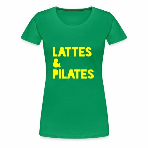Lattes & Pilates - Women's Premium T-Shirt