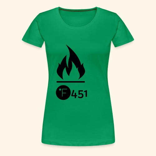 Farenheit 451 - Women's Premium T-Shirt