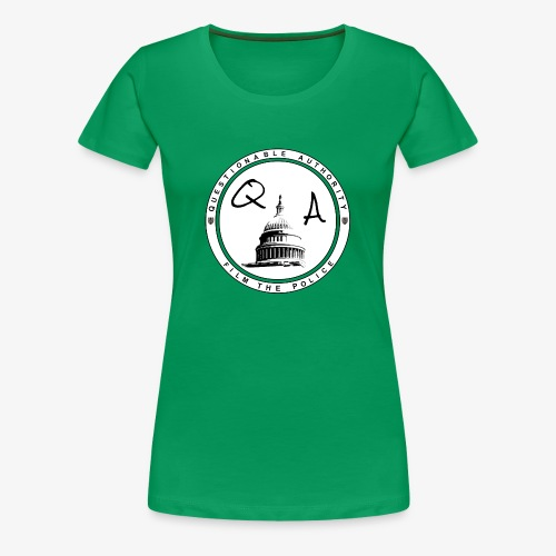 Questionable Authority Film the Police - Women's Premium T-Shirt