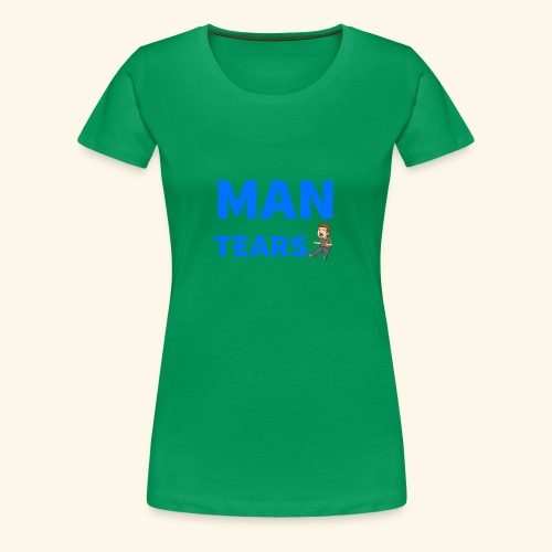 Man Tears Mug - Women's Premium T-Shirt
