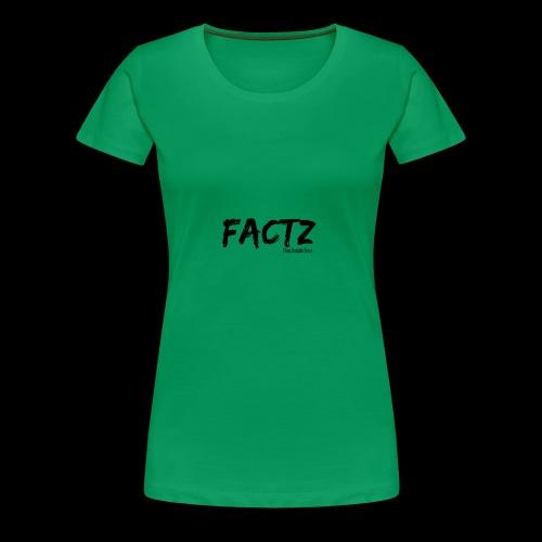 FACTZ - Women's Premium T-Shirt