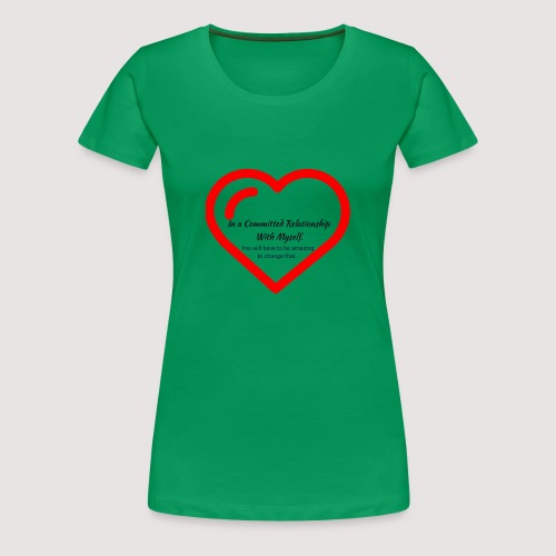 Committed relationship - Women's Premium T-Shirt