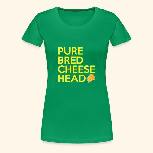 Pure Bred Cheese Head - Women's Premium T-Shirt