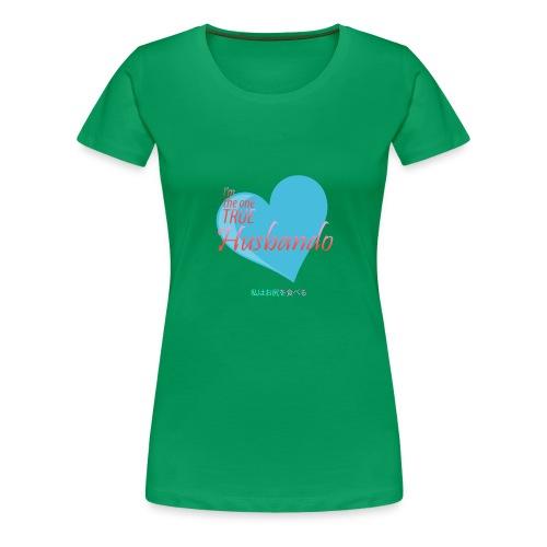The true Husbando - Women's Premium T-Shirt