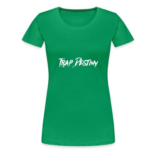 Trap Destiny Letters Merch - Women's Premium T-Shirt