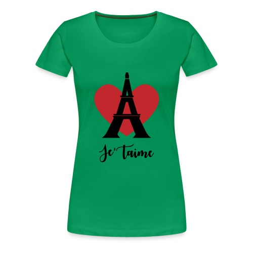 Je'taime Paris - Women's Premium T-Shirt