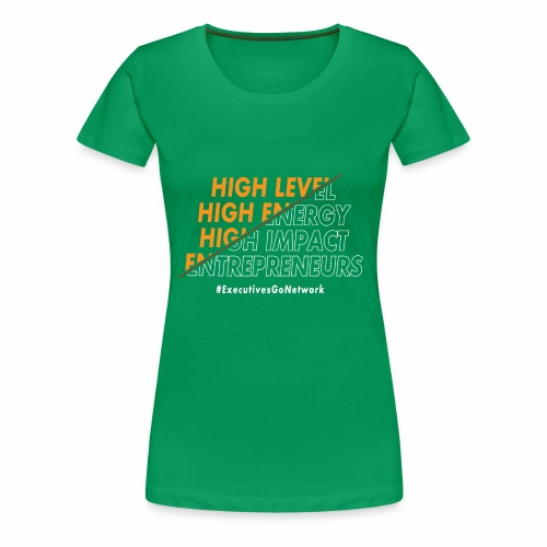 Entrepreneur Motivation! - Women's Premium T-Shirt