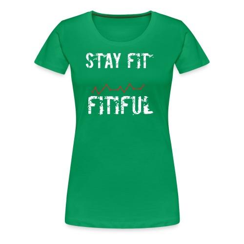 Stay Fit Campaign - Women's Premium T-Shirt