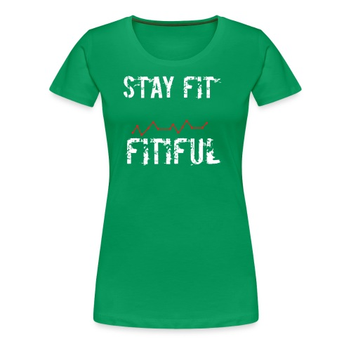 Stay Fit Campaign - Women's Premium T-Shirt